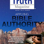 Truth Magazine Online Edition July 2017