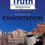 Truth Magazine Online Edition August 2017