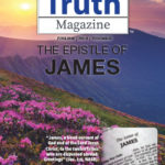 Truth Magazine Online Edition June 2018