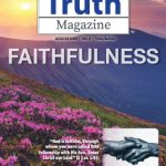 Truth Magazine Online Edition August 2018