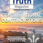 Truth Magazine Online Edition October 2018